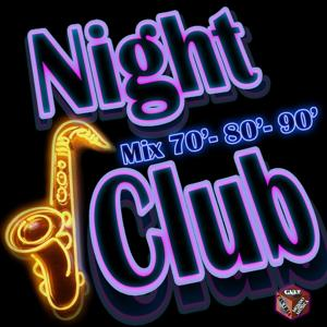 Night Club: Mix '70 '80 '90