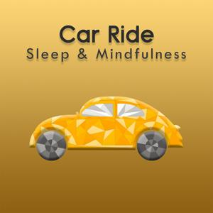 Car Ride (Sleep & Mindfulness)