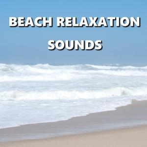 Beach Relaxation Sounds
