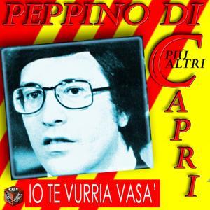 Peppino Di Capri: Io te vurria vasà