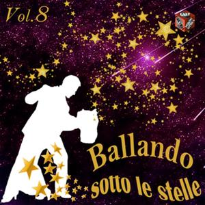 Ballando sotto le stelle, Vol. 8