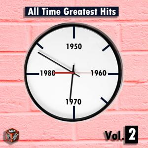 All Time Greatest Hits, Vol. 2