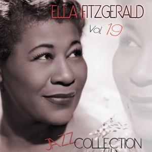 Ella Fitzgerald Jazz Collection, Vol. 19 (Remastered)