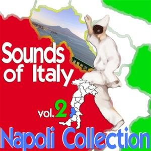 Sounds of Italy: Napoli Collection, Vol. 2