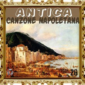 Antica canzone napoletana, Vol. 26