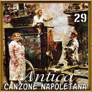 Antica canzone napoletana, Vol. 29