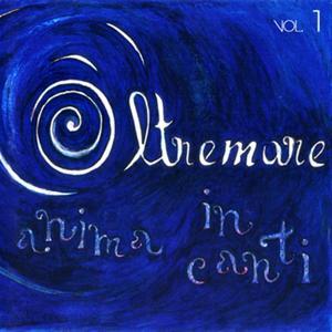 Oltremare anima in canti, Vol. 1 (Due chitarre, una voce)