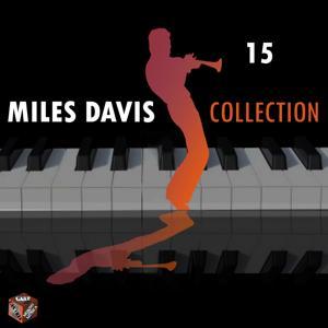 Miles Davis Collection, Vol. 15