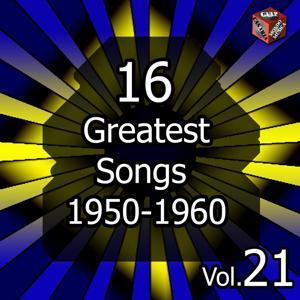 16 Greatest Songs 1950-1960, Vol. 21