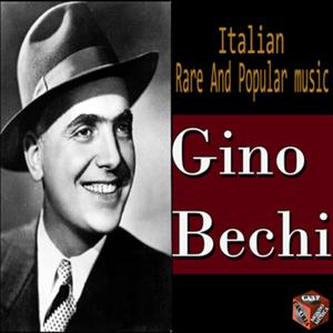 Italian Rare and Popular Music: 15 Hits Gino Bechi