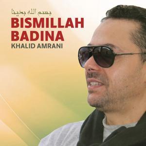 Bismillah Badina (Quran)