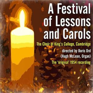 A Festival of Lessons and Carols directed by Boris Ord (The 'original' 1954 recording)