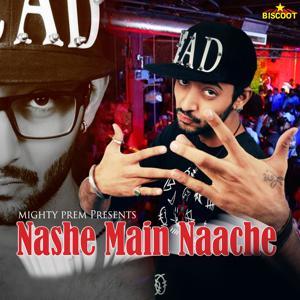 Nashe Main Naache