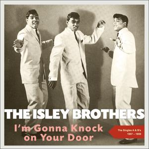 I'm Gonna Knock On Your Door (The Singles A's & B's - 1957 - 1959)