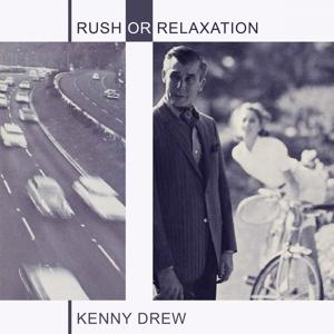 Rush Or Relaxation