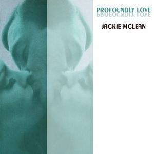 Profoundly Love
