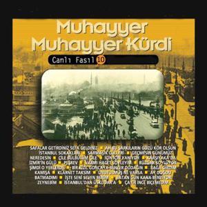 Muhayyer Kürdi / Canlı Fasıl, Vol. 10 (Türk Müziği Koleksiyonu)