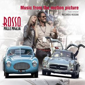 Rosso Mille Miglia (Original Motion Picture Soundtrack)