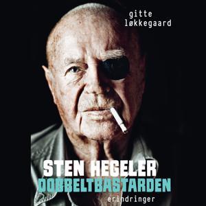 Sten Hegeler. Dobbeltbastarden (uforkortet)