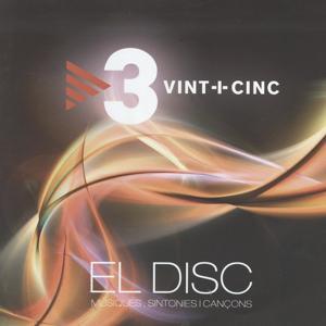 Vint-i-Cinc: El Disc (Música, Sintonies i Cançons)