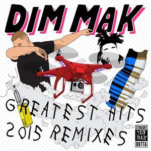 Dim Mak Greatest Hits 2015: Remixes