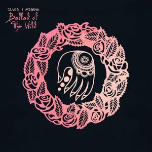 Ballad of the Wild