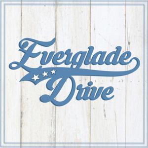 Everglade Drive - EP