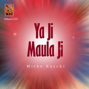 Ya Ji Maula Ji, Vol. 255