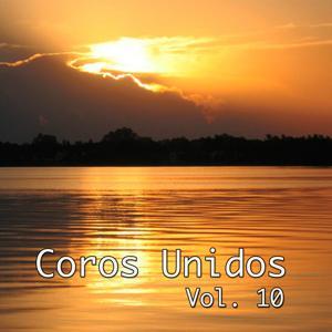 Coros Unidos, Vol. 10