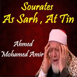 Sourates As Sarh , At Tin (Quran)