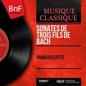 Sonates de trois fils de Bach (Mono Version)