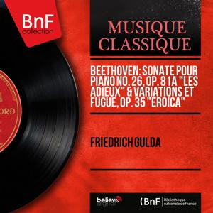 Beethoven: Sonate pour piano No. 26, Op. 81a