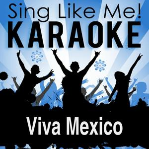 Viva Mexico (Karaoke Version)