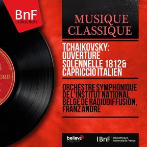 Tchaikovsky: Ouverture solennelle 1812 & Capriccio italien (Mono Version)