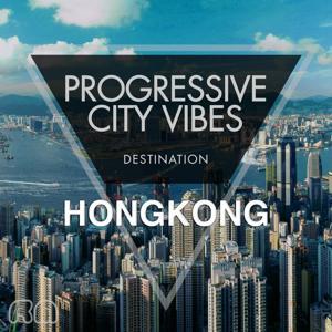 Progressive City Vibes - Destination Hongkong