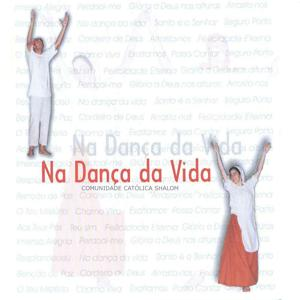 Na Dança da Vida (Liturgia)