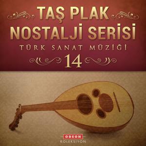 Taş Plak Nostalji Serisi, Vol. 14 (Türk Sanat Müziği)