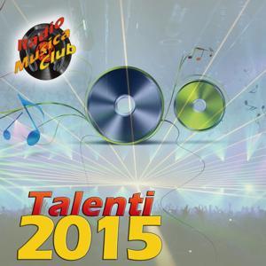 Talenti 2015 (Radio Musica Club)