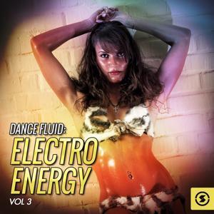 Dance Fluid: Electro Energy, Vol. 3