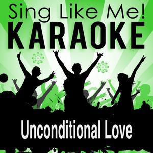 Unconditional Love (Karaoke Version) (Originally Performed By 2PAC)