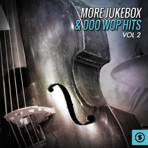More Jukebox & Doo Wop Hits, Vol. 2