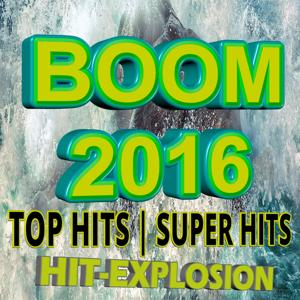 Boom Boom - Top Hits Super Hits 2016
