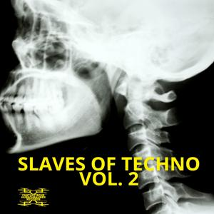 Slaves of Techno, Vol. 2