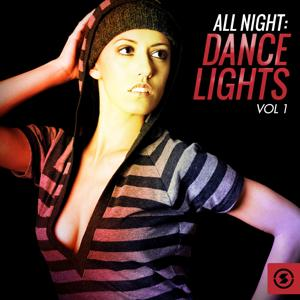 All Night: Dance Lights, Vol. 1