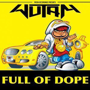 Full Of Dope