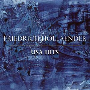 Friedrich Hollaender USA Hits