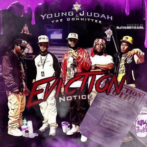 Eviction Notice Hosted By DJ Ya Boy Earl