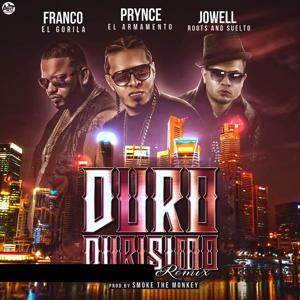 Duro Durisimo (Remix) [feat. Franco El Gorila & Jowell Roots and Suelto]