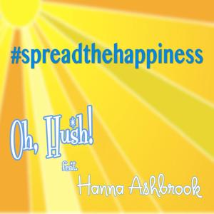 Spread the Happiness (feat. Hanna Ashbrook)