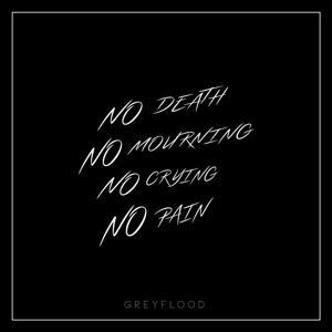 No Death No Mourning No Crying No Pain
